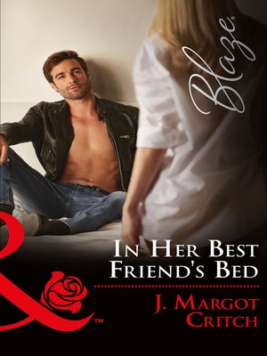 cover image of In Her Best Friend's Bed