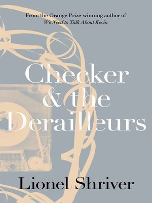 cover image of Checker and the Derailleurs