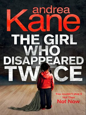 cover image of The Girl Who Disappeared Twice