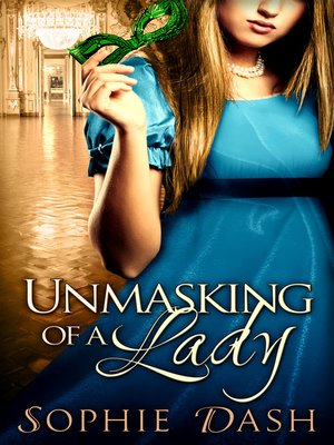 cover image of Unmasking of a Lady