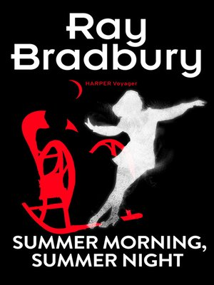 cover image of Summer Morning, Summer Night