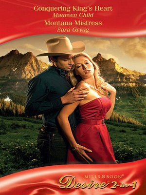 cover image of Conquering King's Heart / Montana Mistress