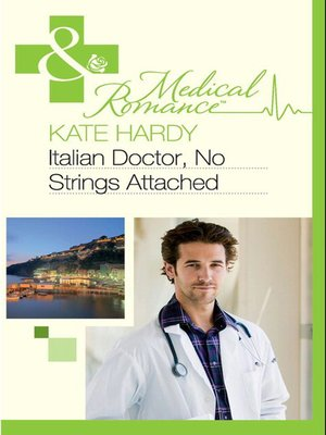 cover image of Italian Doctor, No Strings Attached