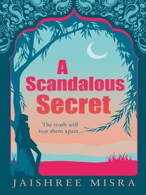 cover image of A Scandalous Secret