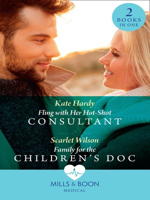 cover image of Family For the Children's Doc / Fling With Her Hot-Shot Consultant