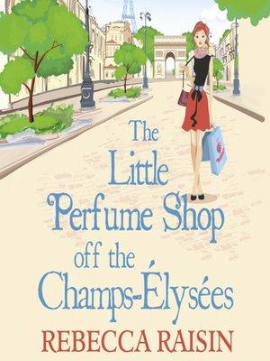 cover image of The Little Perfume Shop Off the Champs-Élysées