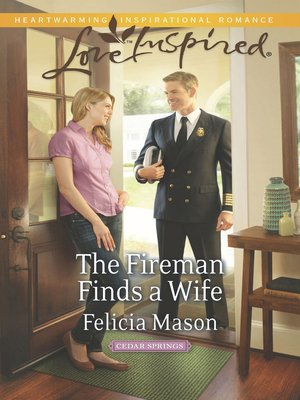 cover image of The Fireman Finds a Wife