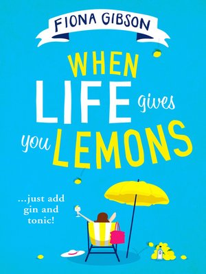 cover image of When Life Gives You Lemons