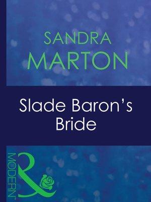cover image of Slade Baron's Bride