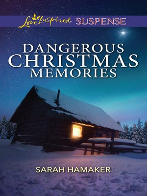 cover image of Dangerous Christmas Memories