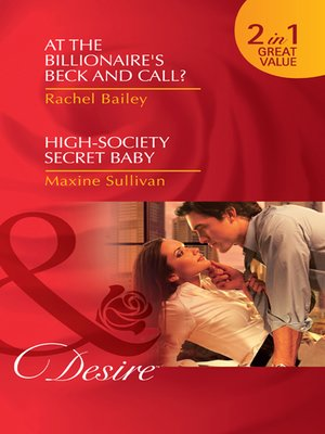 cover image of At the Billionaire's Beck and Call? / High-Society Secret Baby