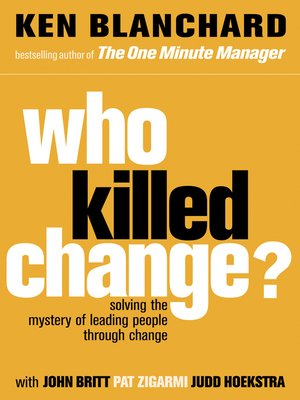 cover image of Who Killed Change?
