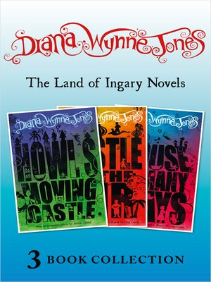 cover image of The Land of Ingary Trilogy (includes Howl's Moving Castle)