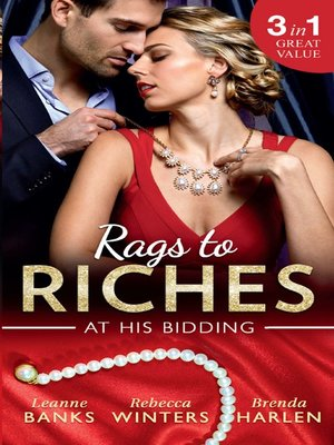 cover image of Rags to Riches: At His Bidding: A Home for Nobody's Princess / The Rancher's Housekeeper / Prince Daddy & the Nanny