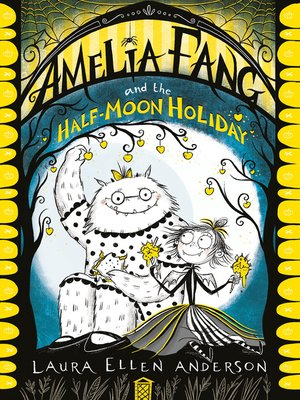 cover image of Amelia Fang and the Half-Moon Holiday