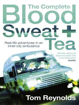 cover image of The Complete Blood, Sweat and Tea