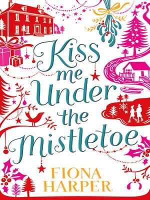 cover image of Kiss Me Under the Mistletoe