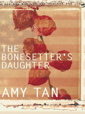 cover image of The Bonesetter's Daughter
