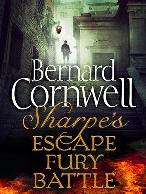 cover image of Sharpe's Escape, Sharpe's Fury, Sharpe's Battle