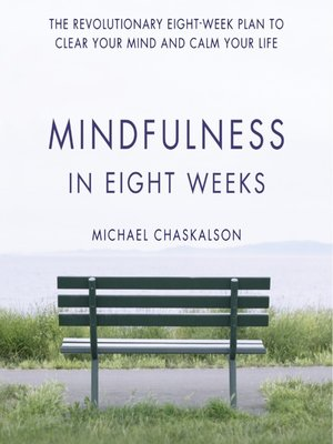 cover image of Mindfulness in Eight Weeks