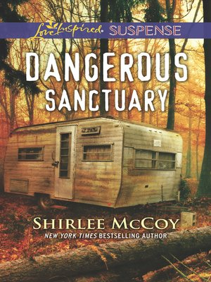cover image of Dangerous Sanctuary
