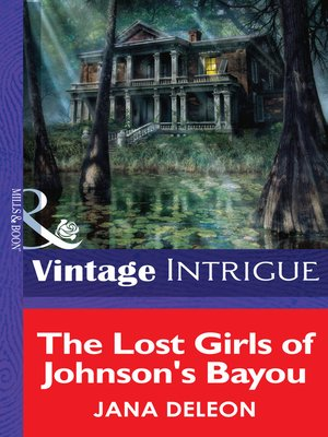cover image of The Lost Girls of Johnson's Bayou