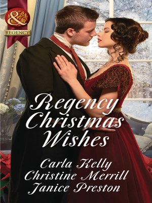 Regency Christmas Wishes Captain Greys Christmas Proposal Her