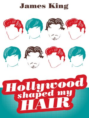 cover image of Hollywood Shaped My Hair