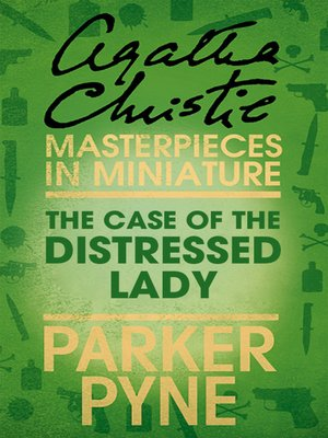 cover image of The Case of the Distressed Lady