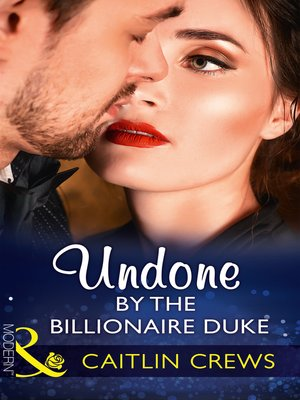 cover image of Undone by the Billionaire Duke