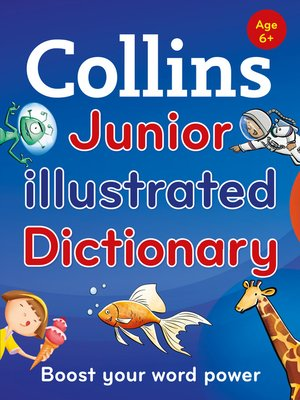 cover image of Collins Junior Illustrated Dictionary