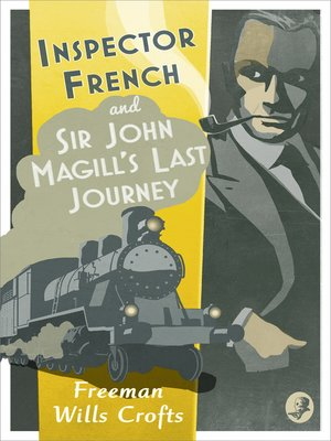 cover image of Inspector French: Sir John Magill's Last Journey