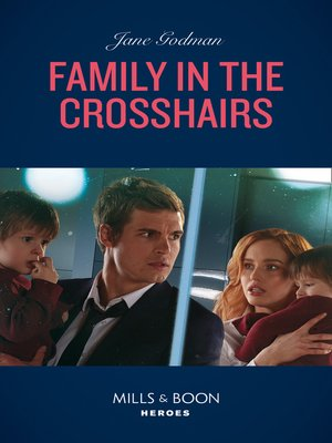 cover image of Family In the Crosshairs