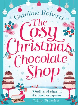 cover image of The Cosy Christmas Chocolate Shop