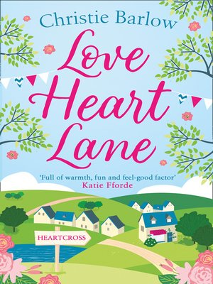 cover image of Love Heart Lane Series, Book 1