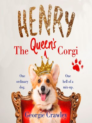 cover image of Henry the Queen's Corgi