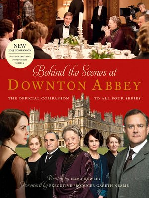 cover image of Behind the Scenes at Downton Abbey