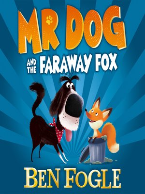 cover image of Mr Dog and the Far-Away Fox