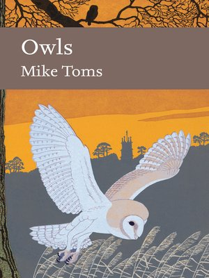 cover image of Owls (Collins New Naturalist Library, Book 125)