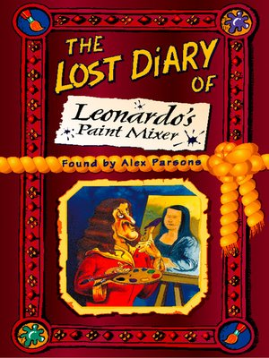 cover image of The Lost Diary of Leonardo's Paint Mixer