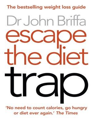 cover image of Escape the Diet Trap