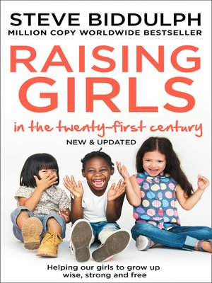 cover image of Steve Biddulph's Raising Girls