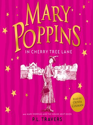 cover image of Mary Poppins and the House Next Door / Mary Poppins in Cherry Tree Lane