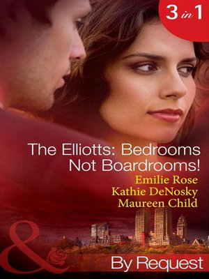 cover image of The Elliotts: Bedrooms Not Boardrooms!