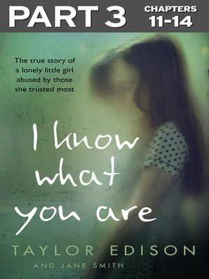 cover image of I Know What You Are, Part 3 of 3