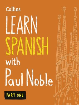 cover image of Learn Spanish with Paul Noble, Part 1