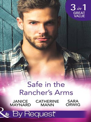 cover image of Safe In the Rancher's Arms