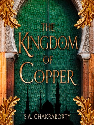cover image of The Kingdom of Copper (The Daevabad Trilogy, Book 2)