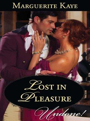 cover image of Lost in Pleasure