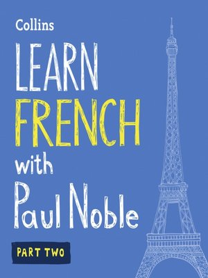 cover image of Learn French with Paul Noble, Part 2